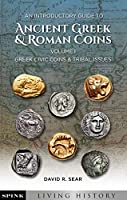 An Introductory Guide to Ancient Greek & Roman Coins: Greek Civic Coins & Tribal Issues (Spink Living History)