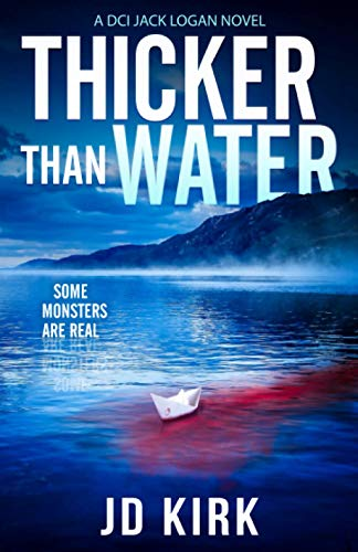Thicker Than Water: A DCI Logan Crime Thriller (DCI Logan Crime Thrillers, Band 2)