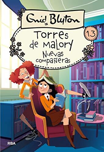Torres de Malory#13. Nuevas compañeras