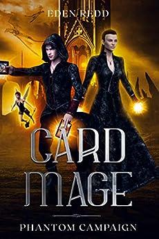 Card Mage: Phantom Campaign by [Eden Redd]