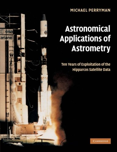 Astronomical Applications of Astrometry: Ten Years of Exploitation of the Hipparcos Satellite Data