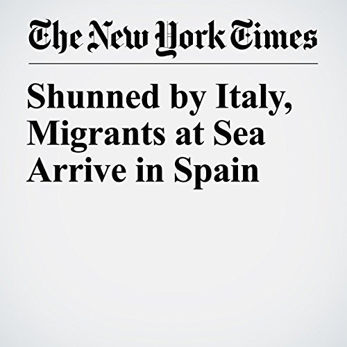 Shunned by Italy, Migrants at Sea Arrive in Spain copertina
