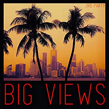 Big Views