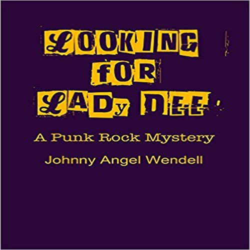 Looking for Lady Dee: A Punk Rock Mystery audiobook cover art