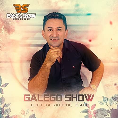 Galego Show & Banda Show de Bom Jesus