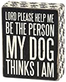 Primitives by Kathy 25203 Paw Print Trimmed Box Sign, 4 x 5-Inches, Dog Thinks