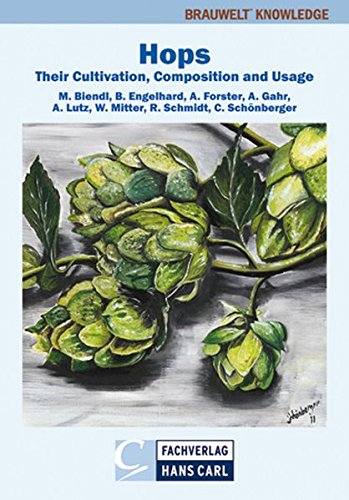 Hops: Their Cultivation, Composition and Usage (BRAUWELT Knowledge)