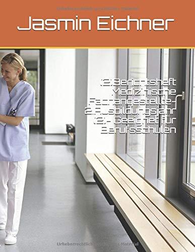 (2)Berichtsheft Medizinische Fachangestellte- 2.Ausbildungsjahr (2)- Geeignet für Berufsschulen
