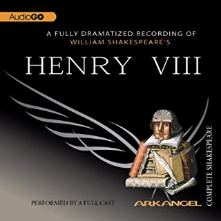Henry VIII     Arkangel Shakespeare              By:                                                                                                                                 William Shakespeare                               Narrated by:                                                                                                                                 Paul Jesson,                                                                                        Jane Lapotaire,                                                                                        Timothy West                      Length: 2 hrs and 48 mins     6 ratings     Overall 4.8