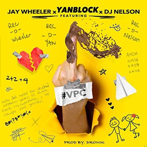 Yan Block, Jay Wheeler & DJ Nelson