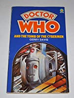 Doctor Who and the Tomb of the Cybermen (Target Doctor Who Library) 0426110765 Book Cover