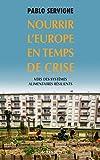 Nourrir l'Europe en temps de crise - Vers des systèmes alimentaires résilients (Babel t. 1499) - Format Kindle - 7,99 €