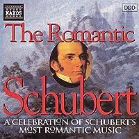 The Romantic Schubert