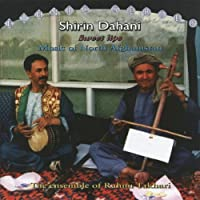Shirin Dahani Music of North Afghanistan