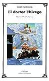 El doctor Zhivago: 164 (Letras Universales)