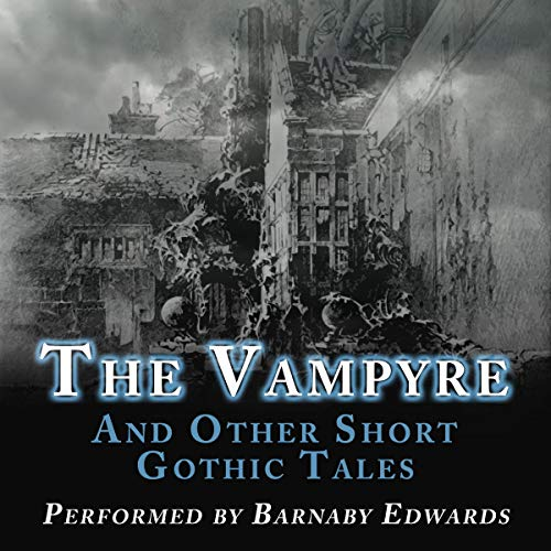 The Vampyre and Other Short Gothic Tales Titelbild