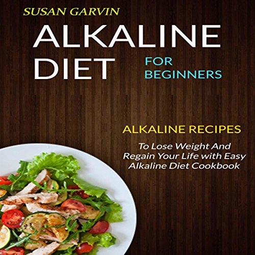 Alkaline Diet for Beginners audiobook cover art