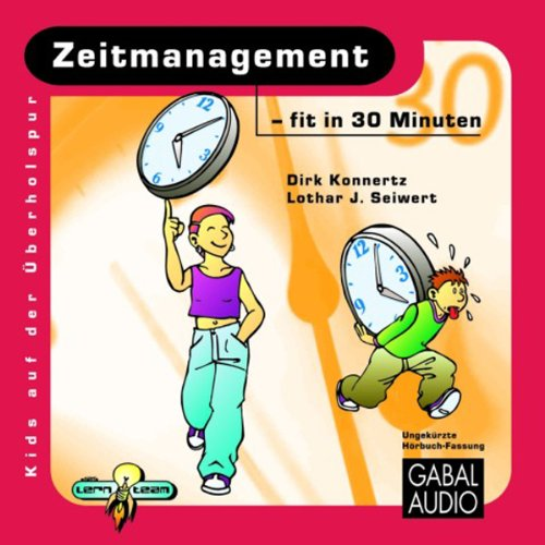 Zeitmanagement - fit in 30 Minuten audiobook cover art