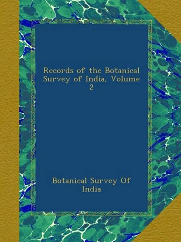 シンポジウムトレーニング最少Records of the Botanical Survey of India, Volume 2