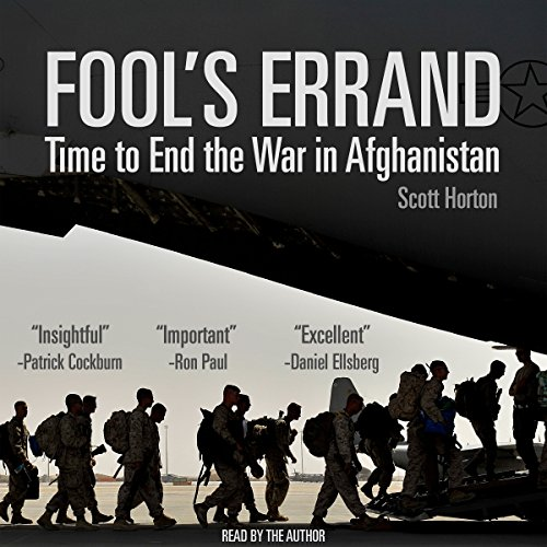 Fool's Errand: Time to End the War in Afghanistan audiobook cover art