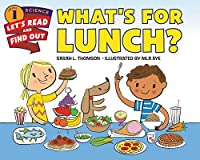 What's for Lunch? (Let's-Read-and-Find-Out Science 1)