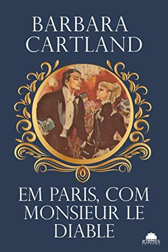Em Paris, com monsieur le diable (Especial Barbara Cartland)