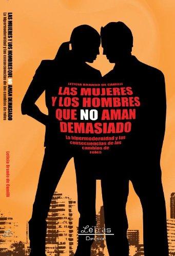 Las mujeres y los hombres que no aman demasiado (Spanish Edition)