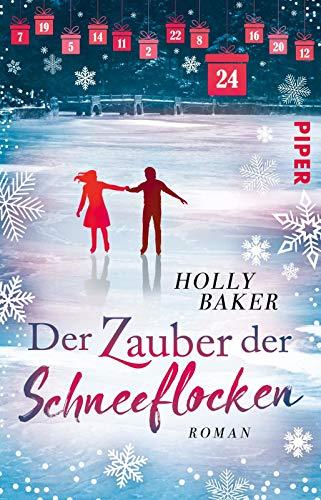 Der Zauber der Schneeflocken: Roman