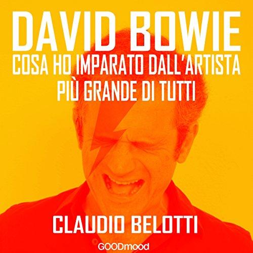 David Bowie: Cosa ho imparato dall'artista più grande di tutti  Audiolibri