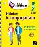 Mini Chouette Maîtriser la conjugaison 6e/ 5e - Cahier de soutien en français (cycle 3 vers cycle 4)
