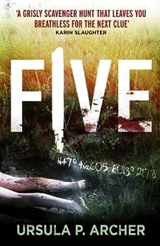 Five by [Ursula P Archer, Jamie Lee Searle]