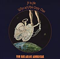 H to He Who Am the Only One by Van Der Graaf Generator (2005-08-23)