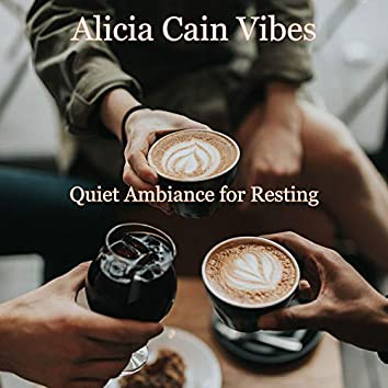 Quiet Ambiance for Resting
