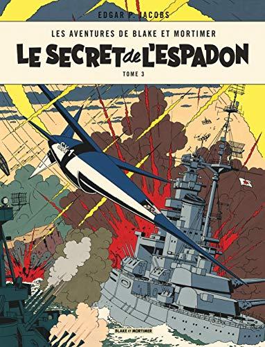 Blake & Mortimer - tome 3 - Le Secret de l'Espadon - Tome 3