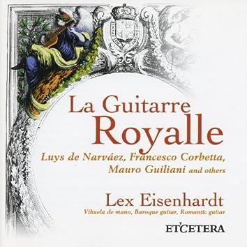La Guitarre Royalle, Milan, Narvaez, Sor and others