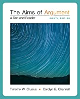 The Aims of Argument: A Text and Reader with Connect Access Card for Connect Composition Essentials 1259656187 Book Cover