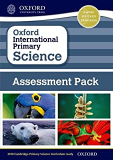 Oxford International Primary Science: Assessment Pack