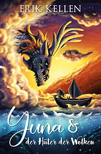 Yuna & der Hüter der Wolken: Ein fantastisches Märchen (Einzelroman)