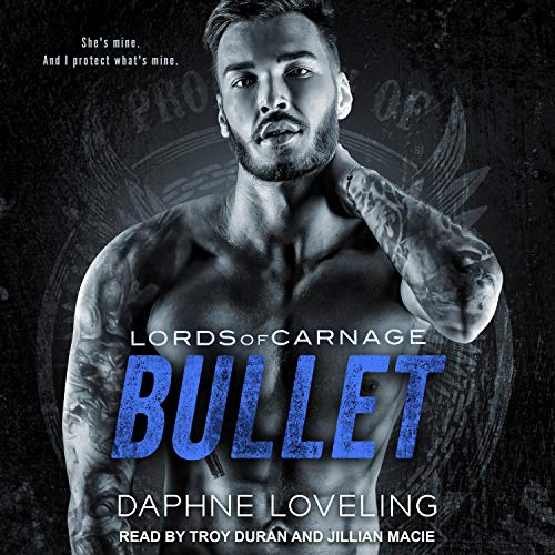 Bullet & Forgiveness Audiobook By Daphne Loveling cover art