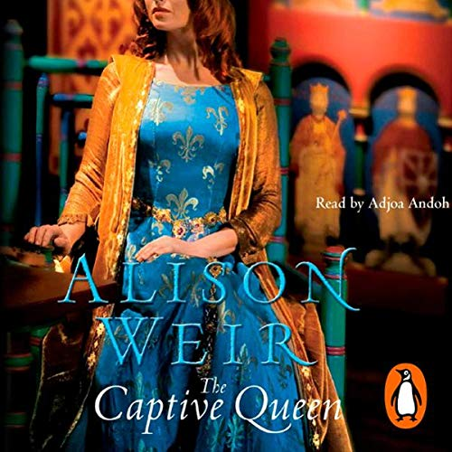 The Captive Queen                   De :                                                                                                                                 Alison Weir                               Lu par :                                                                                                                                 Adjoa Andoh                      Durée : 6 h et 23 min     Pas de notations     Global 0,0