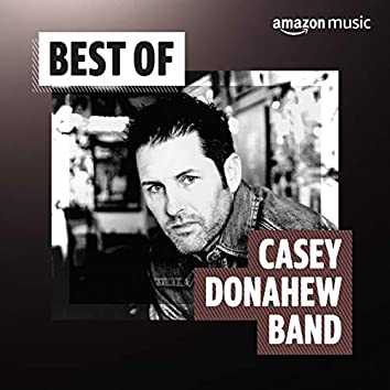 Best of Casey Donahew Band