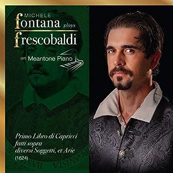 Frescobaldi Complete Keyboard Works, 4 - Il Primo Libro di Capricci