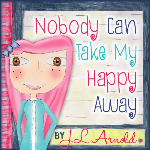 Nobody Can Take My Happy Away audiobook cover art