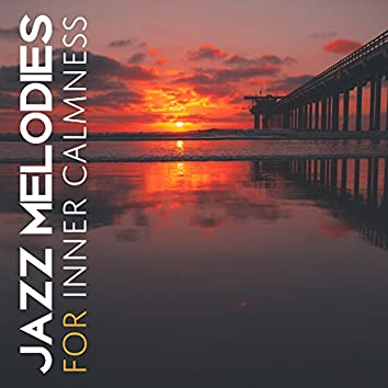 Jazz Melodies for Inner Calmness