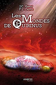 Les Mondes de Quirinus par Jean Christophe Gapdy