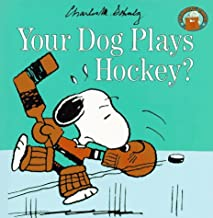 Your Dog Plays Hockey? (Peanuts Gang)