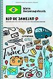 Rio de Janeiro Reisetagebuch: Kinder Reise Aktivitätsbuch zum Ausfüllen, Eintragen, Malen, Einkleben A5 - Ferien unterwegs Tagebuch zum Selberschreiben -  Urlaubstagebuch Journal für Mädchen, Jungen