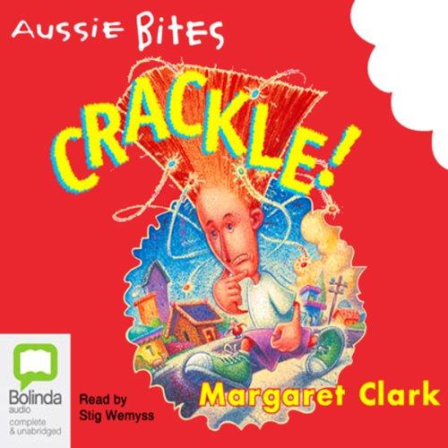 Crackle!: Aussie Bites audiobook cover art