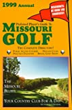 Preferred Player s Guide To Missouri Golf (1999 Annual)