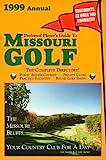 Preferred Player s Guide To Missouri Golf (1999 Annual)